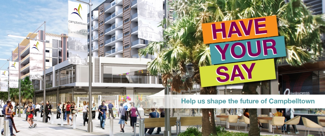 Have Your Say - Help us shape the future of Campbelltown